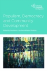 Populism, Democracy and Community Development - Book