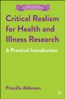 Critical Realism for Health and Illness Research : A Practical Introduction - eBook