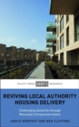 Reviving Local Authority Housing Delivery : Challenging Austerity Through Municipal Entrepreneurialism - Book