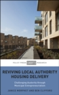 Reviving Local Authority Housing Delivery : Challenging Austerity Through Municipal Entrepreneurialism - eBook
