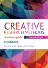Creative Research Methods 2e : A Practical Guide - eBook