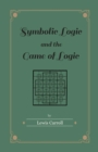 Symbolic Logic and the Game of Logic - eBook