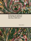 Pavane Pour Une Infante D Funte by Maurice Ravel for Solo Piano (1899) M.19 - eBook