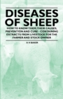 Diseases of Sheep - How to Know Them; Their Causes, Prevention and Cure - Containing Extracts from Livestock for the Farmer and Stock Owner - eBook