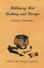 Millinery Hat Making and Design - Novelty Trimmings - eBook