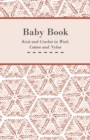 Baby Book - Knit and Crochet in Wool, Cotton and Nylon - eBook