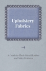 Upholstery Fabrics - Guide to Their Identification and Sales Features - eBook
