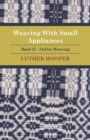 Weaving With Small Appliances - Book II - Tablet Weaving - eBook