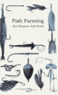 Fish Farming - For Pleasure and Profit - eBook