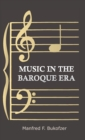 Music in the Baroque Era - From Monteverdi to Bach - eBook