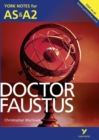 Doctor Faustus: York Notes for AS & A2 - Book