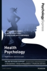 Psychology Express: Health Psychology (Undergraduate Revision Guide) - Book