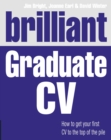 Brilliant Graduate CV : How to get your first CV to the top of the pile - eBook