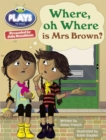Julia Donaldson Plays Turq/1B Where or Where is Mrs Brown? 6-pack - Book
