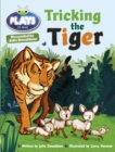 Julia Donaldson Plays Turq/1B Tricking the Tiger 6-pack - Book