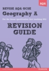 REVISE AQA: GCSE Geography Specification A Revision Guide - Book