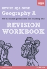 REVISE AQA: GCSE Geography Specification A Revision Workbook - Book