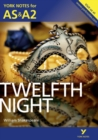 Twelfth Night: York Notes for AS & A2 - Book
