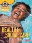 Level 2 Health and Social Care Diploma: Candidate Book 3rd edition - eBook