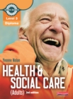 Level 3 Health and Social Care (Adults) Diploma: Candidate Book 3rd edition - eBook