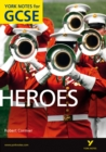 Heroes: York Notes for GCSE - eBook