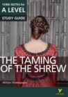The Taming of the Shrew: York Notes for A-level - Book