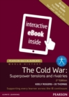 Pearson Baccalaureate: History The Cold War: Superpower Tensions and Rivalries 2e etext - Book