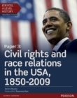 Edexcel A Level History, Paper 3: Civil rights and race relations in the USA, 1850-2009 Student Book + ActiveBook - Book