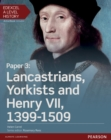 Edexcel A Level History, Paper 3: Lancastrians, Yorkists and Henry VII 1399-1509 Student Book + ActiveBook - Book