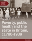 Edexcel A Level History, Paper 3: Poverty, public health and the state in Britain c1780-1939 Student Book + ActiveBook - Book