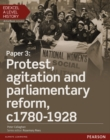 Edexcel A Level History, Paper 3: Protest, agitation and parliamentary reform c1780-1928 Student Book + ActiveBook - Book