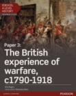 Edexcel A Level History, Paper 3: The British experience of warfare c1790-1918 Student Book + ActiveBook - Book