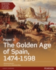 Edexcel A Level History, Paper 3: The Golden Age of Spain 1474-1598 Student Book + ActiveBook - Book