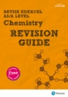 REVISE Edexcel AS/A Level Chemistry Revision Guide : with FREE online edition - Book