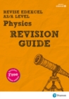 Revise Edexcel AS/A Level Physics Revision Guide : with FREE online edition - Book