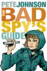 The Bad Spy's Guide - eBook