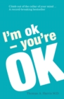 I'm Ok, You're Ok - eBook