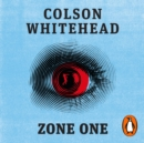 Zone One - eAudiobook