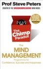 The Chimp Paradox : The Acclaimed Mind Management Programme to Help You Achieve Success, Confidence and Happiness - eBook