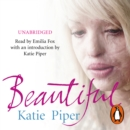 Beautiful : A beautiful girl. An evil man. One inspiring true story of courage - eAudiobook