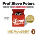 The Chimp Paradox : The Acclaimed Mind Management Programme to Help You Achieve Success, Confidence and Happiness - eAudiobook
