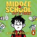 Middle School: Get Me Out of Here! : (Middle School 2) - eAudiobook