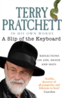 A Slip of the Keyboard : Collected Non-fiction - eBook
