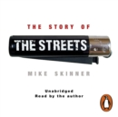 The Story of The Streets - eAudiobook
