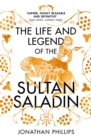 The Life and Legend of the Sultan Saladin - eBook