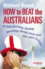 How to Beat the Australians - eBook