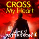 Cross My Heart : (Alex Cross 21) - eAudiobook