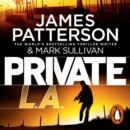 Private L.A. : (Private 7) - eAudiobook