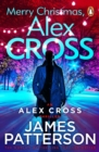Merry Christmas, Alex Cross : (Alex Cross 19) - eBook