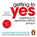 Getting to Yes : Negotiating an agreement without giving in - eAudiobook